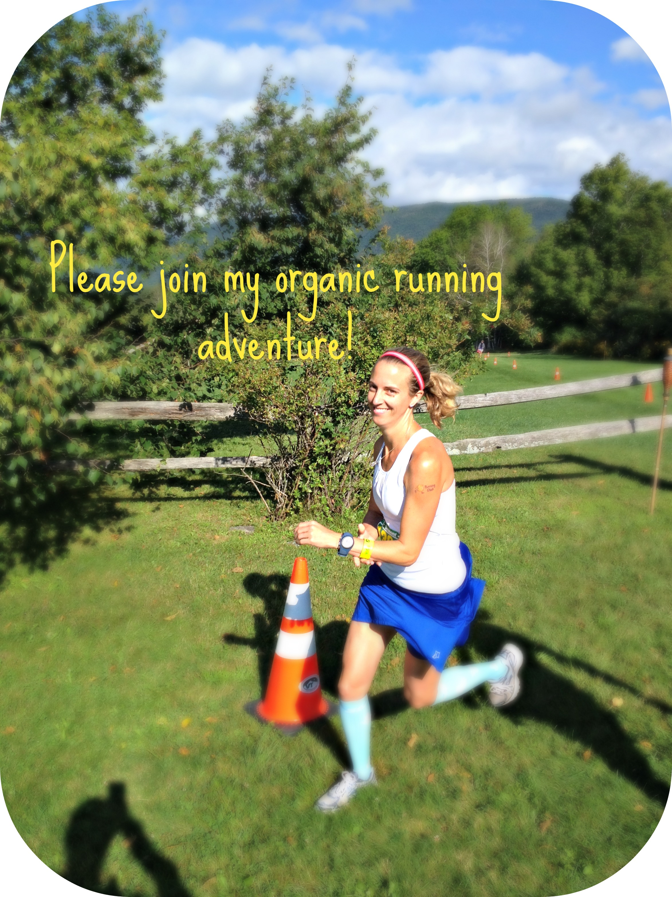 Organic Runner Mom-Boston Marathoner, Trail Runner, Mountain Runner